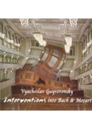 Vyacheslav Guyvoronsky - Interventions Into Bach And Mozart (Music CD)