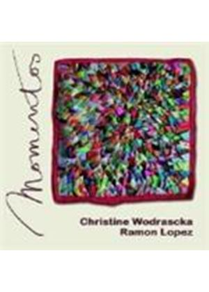 Christine Wodrascka & Ramon Lopez - Momentos (Music CD)