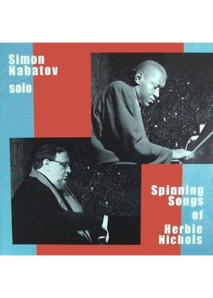Simon Nabatov - Spinning Songs Of Herbie Nichols (Live Recording) (Music CD)