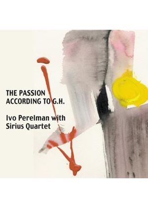 Ivo Perelman - The Passion According to G.H. (Music CD)