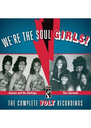 Charmels (The) - We're The Soul Girls! The Complete Volt Recordings (Music CD)