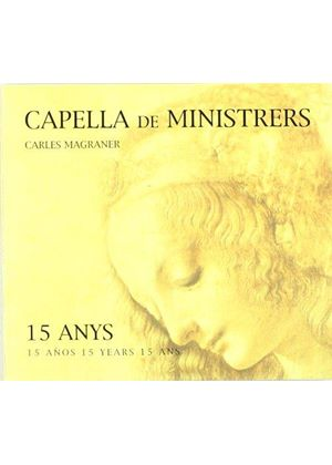Carles Magraner - 15 Years (Capella De Ministrers)