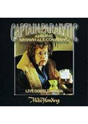 Mike Harding - Captain Paralytic And The Brown Ale Cowboys (Music CD)