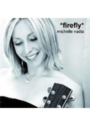 Michelle Nadia - Firefly (Music CD)
