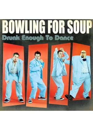 Bowling For Soup - Drunk Enough To Dance (Music CD)