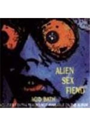 Alien Sex Fiend - Acid Bath