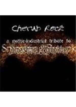 Various Artists - Cherub Rock (Gothic Industrial Tribute to Smashing Pumpkins)