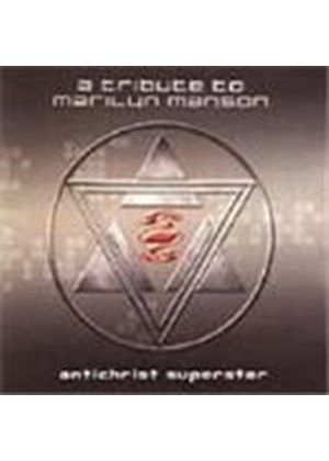 Various Artists - Antichrist Superstar (A Tribute To Marilyn Manson)