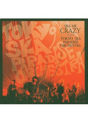 Tokyo Ska Paradise Orchestra - Ska Me Crazy - The Best Of (Music CD)