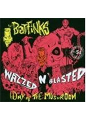 Batfinks - Wazzed 'n' Blasted