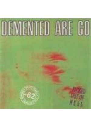 Demented Are Go - Kicked Out Of Hell (Music CD)