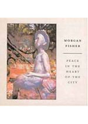 Morgan Fisher - Peace In The Heart Of The City (Music CD)