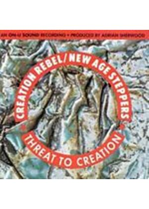 Creation Rebel/New Age Stepper - Threat To Creation (Music CD)