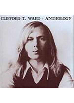 Clifford T. Ward - The Anthology (Music CD)