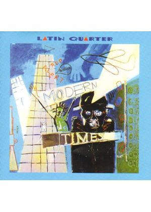 Latin Quarter - Modern Times (And Bonus Tracks) (Music CD)