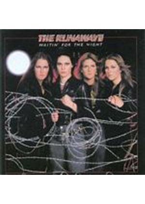 The Runaways - Waitin For The Night (Music CD)