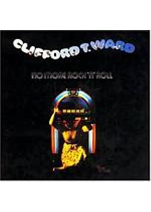 Clifford T. Ward - No More Rock n Roll (Music CD)