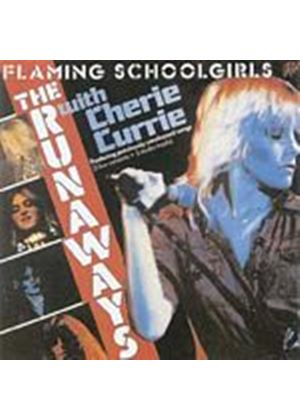 The Runaways - Flamin Schoolgirls (Music CD)