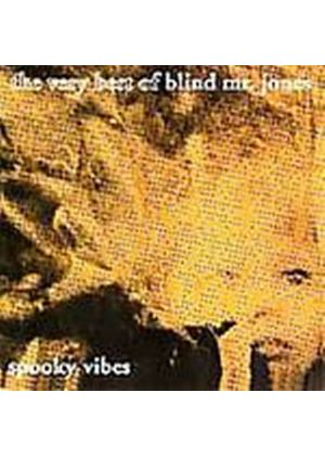 Blind Mr. Jones - Spooky Vibes - The Very Best Of... (Music CD)