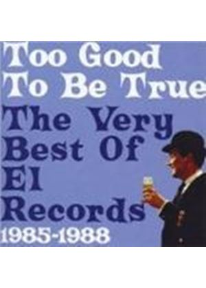Various Artists - Too Good To Be True (The Very Best Of El Records)