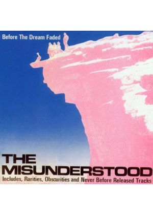 The Misunderstood - Before The Dream Faded (Music CD)
