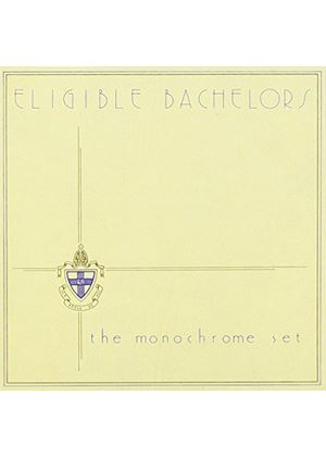 The Monochrome Set - Eligible Bachelors (Music CD)