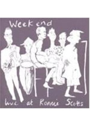 Weekend - Live At Ronnie Scotts (Music CD)