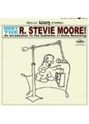 Stevie Moore - Meet The R. Stevie Moore