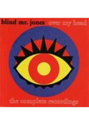 Blind Mr. Jones - Over My Head (The Complete Recordings) (Music CD)