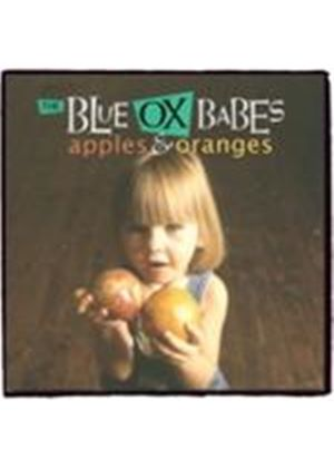 Blue Ox Babes - Apples And Oranges (Music CD)