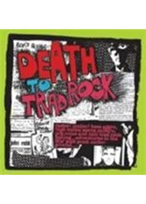 Various Artists - Death To Trad Rock (Music CD)