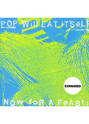 Pop Will Eat Itself - Now for a Feast! (Music CD)