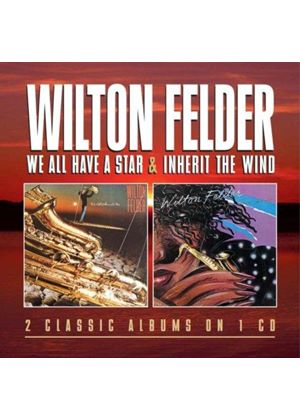 Wilton Felder - We All Have a Star/Inherit the Wind (Music CD)