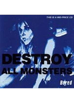 Destroy All Monsters - Bored (Music CD)