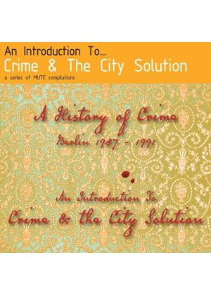 Crime & the City Solution - Introduction To (Music CD)