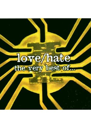 Love/Hate - Very Best Of Love/Hate, The (Greatest And Latest)