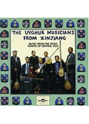 Uyghur Musicians From Xinjiang - Music From The Oasis Towns Of Central Asia (Music CD)
