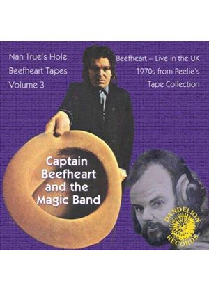 Captain Beefheart - Nan True's Hole (Beefheart Tapes, Vol. 3/Live Recording) (Music CD)