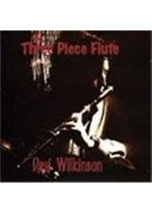 Desi Wilkinson - Three Piece Flute, The