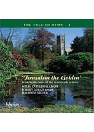 Various Composers - Jerusalem The Golden - The English Hymn 2 (Archer/Gough) (Music CD)