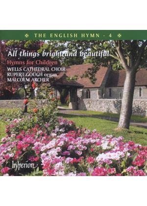 Various Composers - The English Hymn - 4/All Things Bright And Beautiful (Music CD)