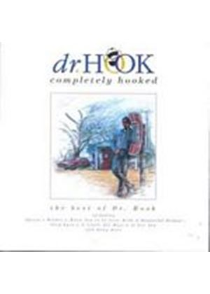 Dr. Hook - Completely Hooked - The Best Of (Music CD)