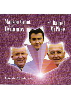 Manson Grant & The Dynamos Showband - Take Me For Who I Am