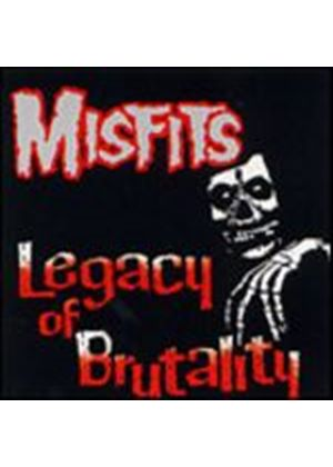 The Misfits - Legacy Of Brutality (Music CD)
