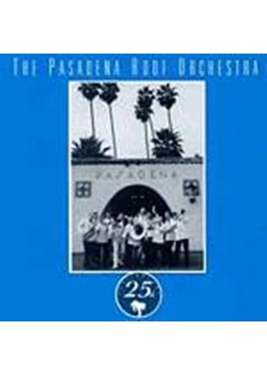 Pasadena Roof Orchestra - 25th Anniversary (Music CD)
