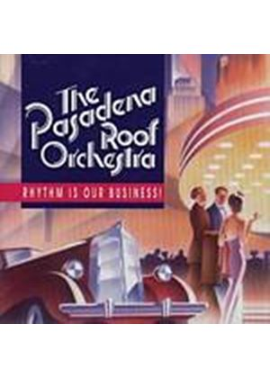 Pasadena Roof Orchestra - Rhythm Is Our Business (Music CD)