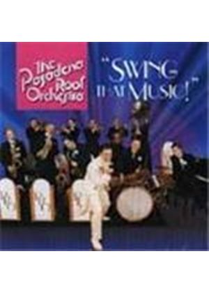 Pasadena Roof Orchestra (The) - Swing That Music