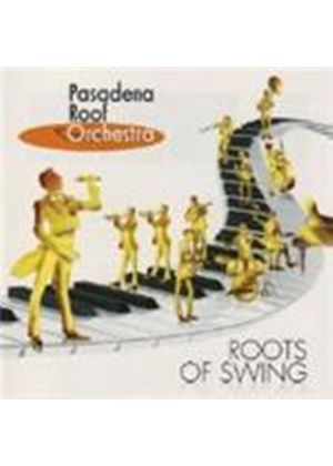 Pasadena Roof Orchestra - Roots Of Swing (Music CD)