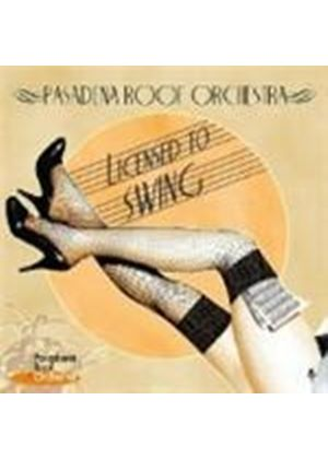 Pasadena Roof Orchestra (The) - Licensed To Swing (Music CD)