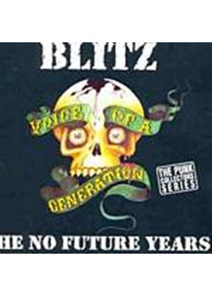 Blitz - Voice Of A Generation - The No Future Years (Music CD)